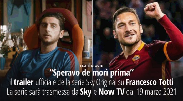Speravo de morì prima - la serie su Francesco Totti