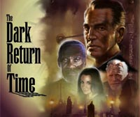 �The Dark Return of Time� � Casting aperto (Film)